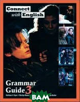 Kathleen Flynn Connect With English - Grammar Guide - Book 3 (Video Episodes 25-36)