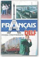 Francais, Niveau Intermediaire. DELF