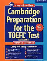 Учебник для улучшения знаний ангийского яз. Cambridge Preparation TOEFL Test 4th Ed with Online Practice Tests