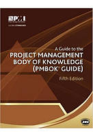 A Guide to the Project Management Body of Knowledge: PMBOK(R) Guide 5th Edition
