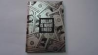 """Блокнот-ежедневник """"Dollar is what i need"""" тв.обл,фольга,А5,96 лис,клетка,поля Interdruc в твердом переплете ."""