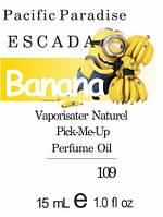 Парфюмерное масло версия аромата Pacific Paradise Escada нота Banana - 15 мл