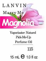 Парфюмерное масло версия аромата Mаrry Me Lanvin нота Magnolia - 15 мл