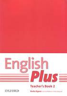 Книга учителя English Plus 2 Teacher's Book (First Edition)