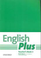 Книга учителя English Plus 3 Teacher's Book (First Edition)