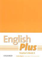 Книга учителя English Plus 4 Teacher's Book (First Edition)