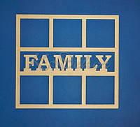 Рамка для фотографий FAMILY заготовка для декора