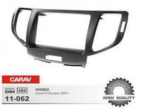 Рамка переходная 11-062 Honda Accord (Europe) 2007-> (Carav)