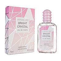"Т/вода для женщин ""VERSAILLES BRIGHT CRYSTAL"" 70мл (Versacе ""Bright Crystal"") TM ""AKSA"""