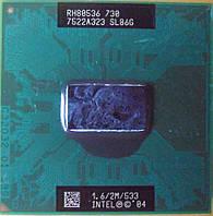 Процессор INTEL PENTIUM M 730 1,6Ггц / 533 / 2m RH80536 SL86G