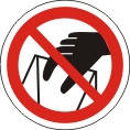 Знаки и таблички безопасности Запрещено трогать руками