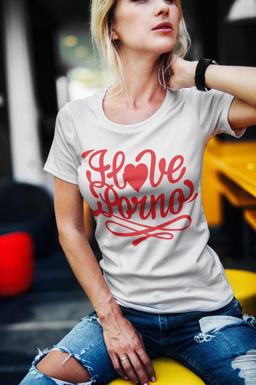 "Женская футболка ""I Love porno"""