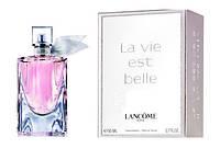 Женские духи Lancome La Vie Est Belle L Eau De Toilette edt 100ml