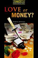 1: Love or Money?