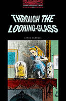 3: THROUGH THE LOOKING GLASS