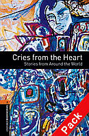 OBWL 3E Level 2: Cries from the Heart - Stories from Around the World Audio CD Pack