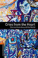 OBWL 3E Level 2: Cries from the Heart: Stories from Around the World