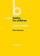 Oxford Basics for Children : Listen and Do
