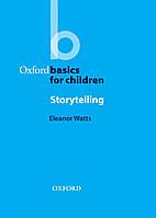 Oxford Basics for Children : Storytelling