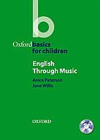 Oxford Basics for Children : English Through Music