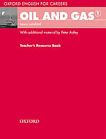 Oxford English For Careers: Oil And Gas 1 Teacher's Book