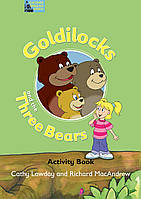 Goldilocks and the Three Bears: Activity Book