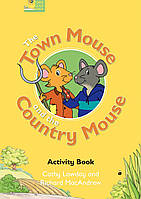 The Town Mouse and the Country Mouse: Activity Book