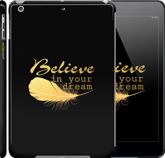 """Чехол на iPad 5 (Air) Верь в свою мечту """"3748c-26"""""""