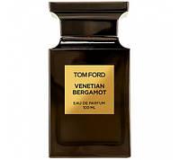Tom Ford Venetian Bergamot 100ml ( унисекс ) - ТЕСТЕР