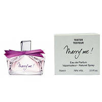 Женские духи Tester - Lanvin Marry Me 75 ml