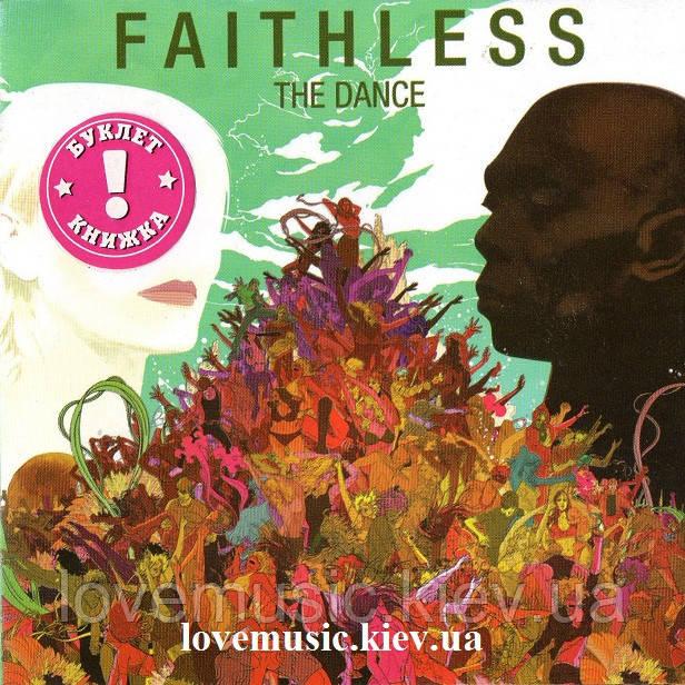 Музичний сд диск FAITHLESS The dance (2010) (audio cd)