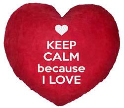 """ПОДУШКА-ВАЛЕНТИНКА В ФОРМЕ СЕРДЦА №15 """"Keep calm because I love"""""""
