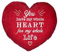 """ПОДУШКА-ВАЛЕНТИНКА В ФОРМЕ СЕРДЦА №18 """"""""You have my whole heart, for my whole life"""""""