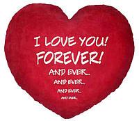"ПОДУШКА-ВАЛЕНТИНКА В ФОРМЕ СЕРДЦА №21 ""I love you forever!"""