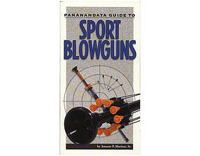 "Книга ""Pananandata guide to sport blowguns"" - Amante P. Marinas, Sr. (UC1225)"