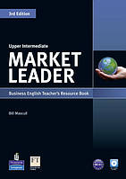 Книга для учителя Market Leader (3rd Edition) Upper-Intermediate Teacher's Resource Book + Test Master CD-ROM
