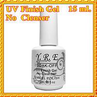 YRE UV Finish Gel No Cleanser Топ Без Липкого Слоя для Гель-Лака, 15 мл