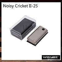 Оригинальный WISMEC Noisy Cricket II-25 MOD