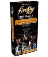 Светлячок. Пираты и Охотники за головами (Firefly: The Game Pirates & Bounty Hunters) настольная игра