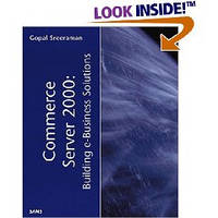 Sreeraman Gopal Commerce Server 2000: Building e-Business Solutions