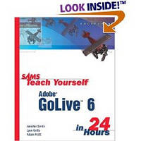 Smith Jennifer, Grillo Ly Teach Yourself Adobe GoLive 6 in 24 Hours