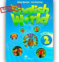 Підручник Англійська мова 2 клас Поглиблений English World 2 Pupil's Book Авт: Mary Bowen, Liz Hocking Вид-во: Macmillan