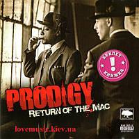 Музыкальный сд диск PRODIGY Return of the Mac (2007) (audio cd)