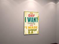 Мотивирующая картина Картина на подарок Печать на холсте Картина в кафе 40х60