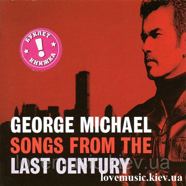 Музичний сд диск GEORGE MICHAEL Songs from the last century (1999) (audio cd)