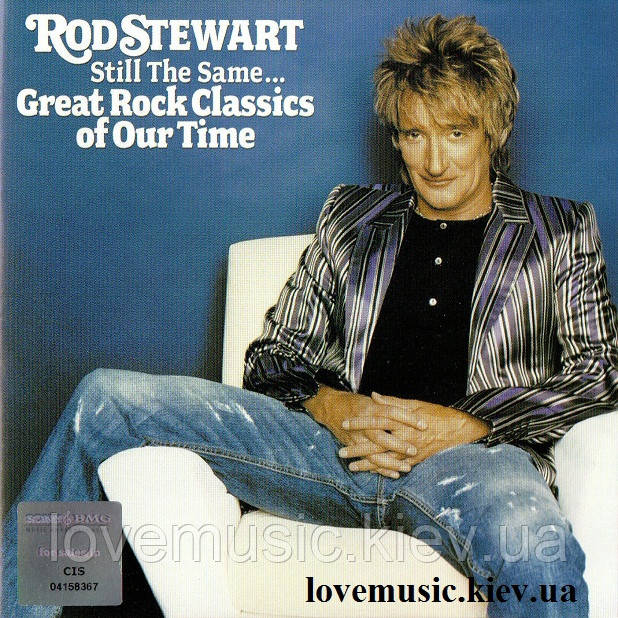 Музичний сд диск ROD STEWART Still the same Great Rock Classics of Our Time (2006) (audio cd)