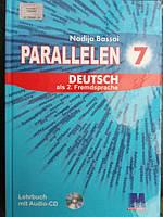 """Німецька мова  7 клас 3 рік вивчення.""""Parallelen"""". Підручник."""