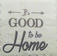 "Салфетка декупажная 15x15см 23 ""good to be home"" (товар при заказе от 200 грн)"