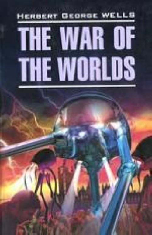 Уэллс Г. Война миров/английский