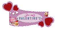 Будь моим Валентином! Табличка ко дню святого Валентина